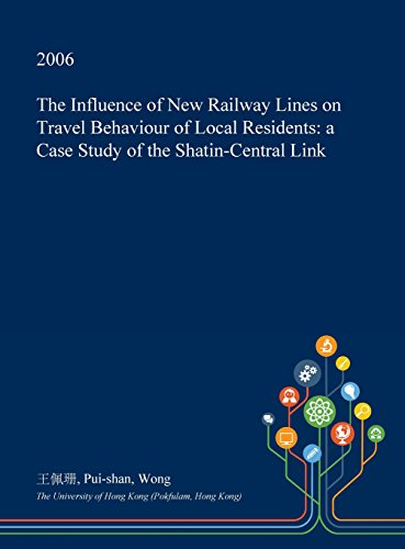 the-influence-of-new-railway-lines-on-travel-behaviour-of-local-residents-a-case-study-of-the-shatin