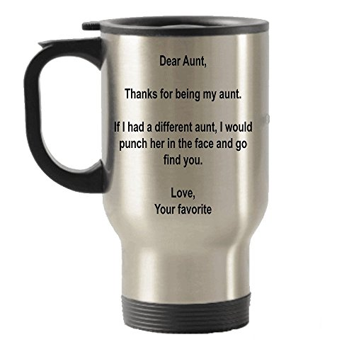SpreadPassion Dear Aunt, Thanks for Being My Aunt Gift idea Stainless Steel Travel Insulated Tumblers Mug
