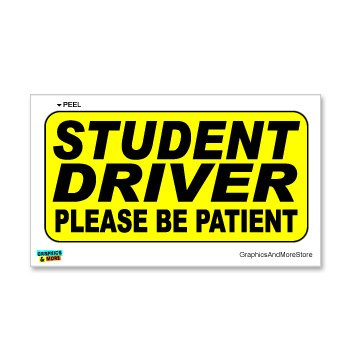 student-driver-please-be-patient-warning-sign-window-wall-sticker