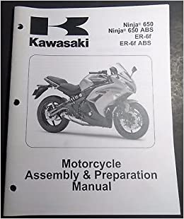 2012 KAWASAKI NINJA 650 ASSEMBLY PREPARATION MANUAL 99931 ...