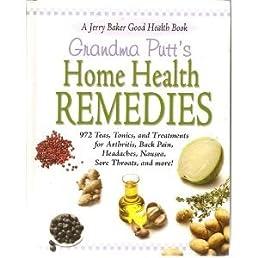 grandma puttu0027s home health remedies jerry baker 9780922433896grandma puttu0027s home health remedies jerry baker 9780922433896 amazon com books