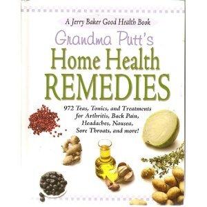 Grandma Putt's Home Health Remedies
