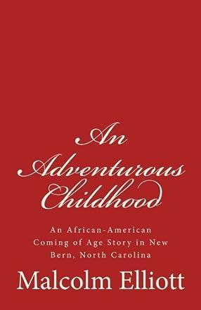 An Adventurous Childhood