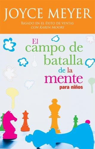 El Campo De Batalla De La Mente Para Ninos (Spanish Edition) (Best Thoughts For School Assembly)