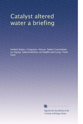 (Catalyst altered water a briefing)