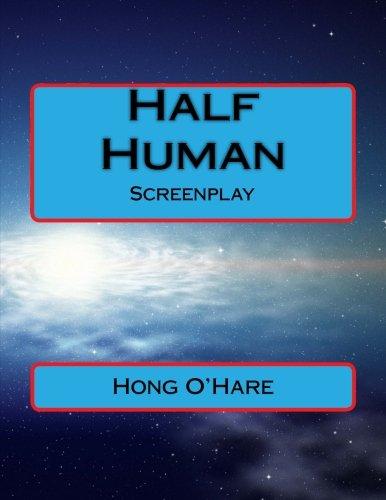 Download Half Human: Screenplay pdf epub