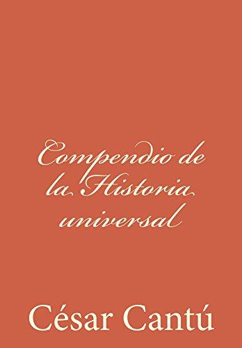 Amazon.com.br eBooks Kindle: Compendio de la Historia universal (Spanish Edition), César Cantú, Juan Bautista Enseñat Morell