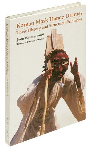 Price comparison product image Korean Mask Dance Dramas: Their History and Structural Principles