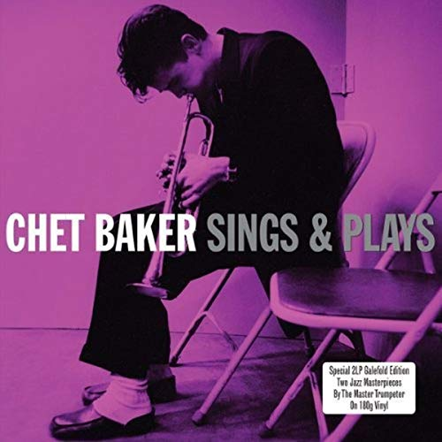 Sings & Plays (2LP Gatefold 180g Vinyl) - Chet Baker