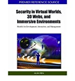 img - for [(Security in Virtual Worlds, 3D Webs, and Immersive Environments: Models for Development, Interaction, and Management )] [Author: Alan Rea] [Oct-2011] book / textbook / text book