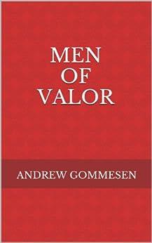 MEN OF VALOR by [Gommesen, Andrew]