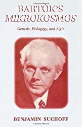 Bartk's Mikrokosmos: Genesis, Pedagogy, and Style