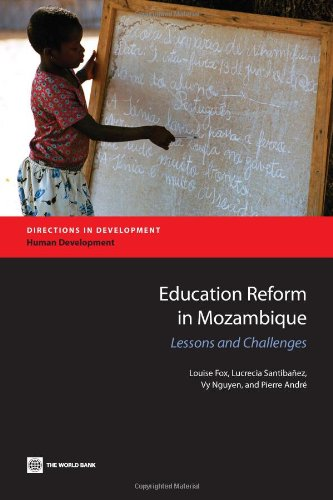 Education Reform in Mozambique: Lessons and Challenges (Directions in Development)