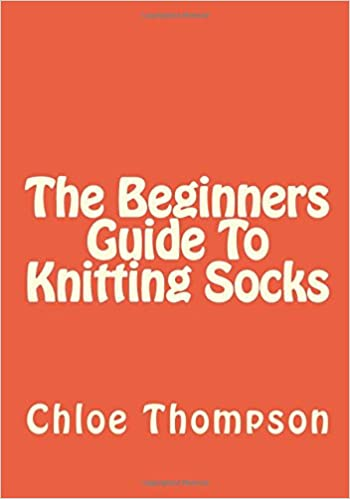 Book The Beginners Guide To Knitting Socks