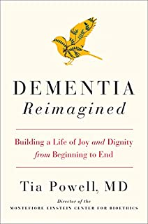 Book Cover: Dementia Reimagined: Building a Life of Joy and Dignity from Beginning to End