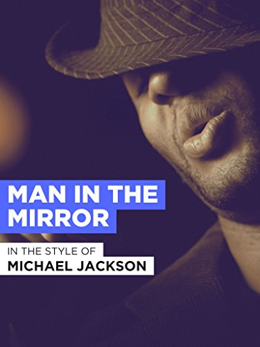 (Man In The Mirror)