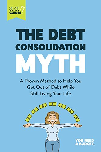Amazon the debt consolidation myth a proven method to help you the debt consolidation myth a proven method to help you get out of debt while fandeluxe Images