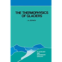 The Thermophysics of Glaciers