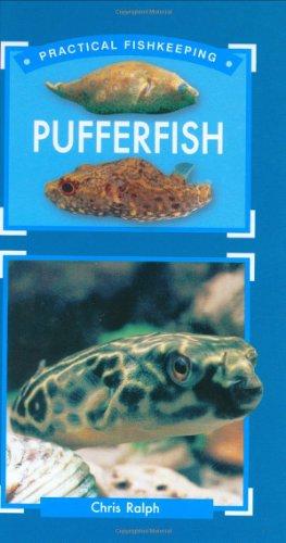 Pufferfish (Practical Fishkeeping)