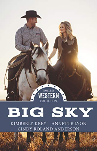 Big Sky (Timeless Western Collection Book 2)