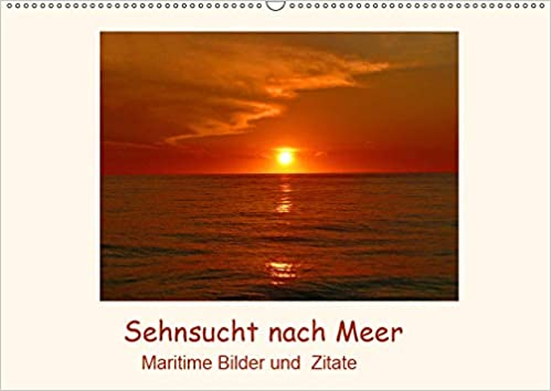 Sehnsucht Nach Meer Maritime Bilder Und Zitate