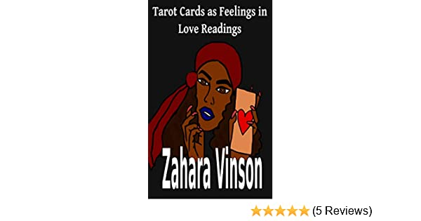 Tarot Cards as Feelings in Love Readings