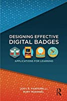 Designing Effective Digital Badges: Applications for Learning Front Cover