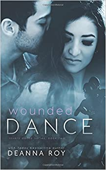 Wounded Dance (Lovers Dance) (Volume 2)