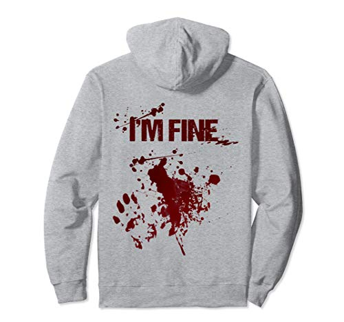 I'm Fine Graphic Killer Blood Splash Wound Halloween Hoodie]()