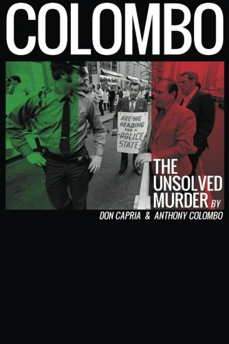Book: Colombo - The Unsolved Murder by Don Capria & Anthony Colombo