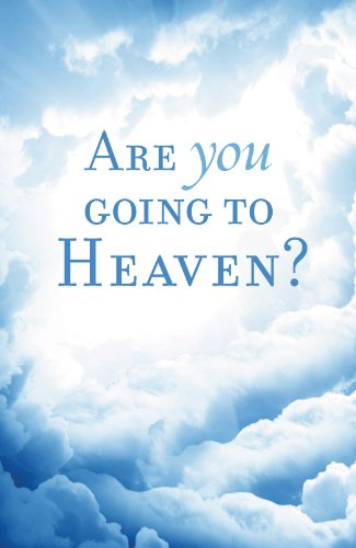 Are You Going to Heaven? (Pack of 25) (Proclaiming the Gospel)