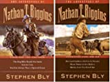img - for Six Books in Two! The Dog Who Would Not Smile, Coyote True, You Can Always Trust a Spotted Horse, the Last Stubborn Buffalo in Nevada, Never Dance with a Bobcat, Hawks Don't Say Good-bye (The Adventures of Nathan T Riggins, Volumes 1 and 2 sold together) book / textbook / text book