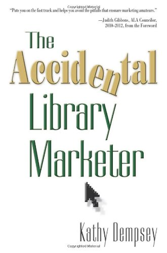 The Accidental Library Marketer Kathy Dempsey