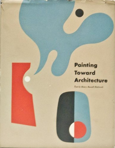 - Painting Toward Architecture: The Miller Company Collection of Abstract Art