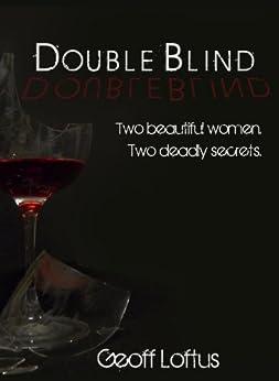 Double Blind by [Loftus, Geoff]