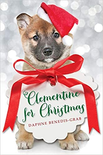 Clementine For Christmas.Clementine For Christmas Daphne Benedis Grab
