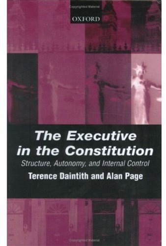 The Executive in the Constitution: Structure, Autonomy, and Internal Control