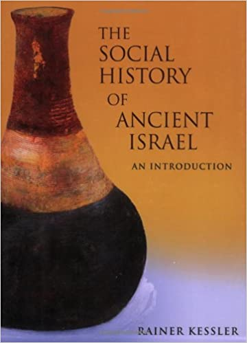 the social history of ancient israel an introduction