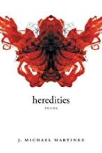 Heredities: Poems (Walt Whitman Award of the Academy of American Poets)