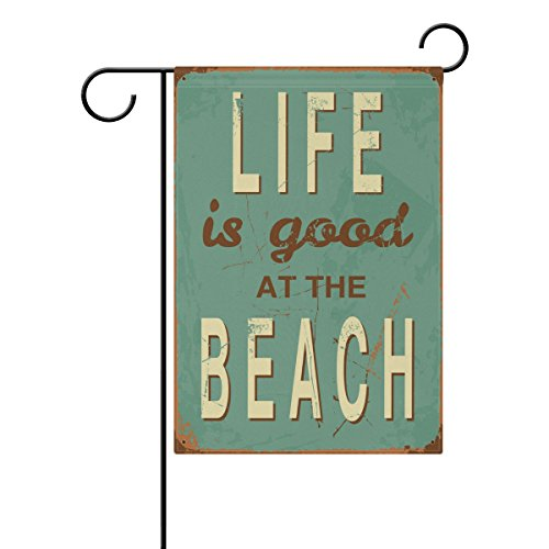 ALAZA Life is Good at the Beach Polyester Garden Flag House