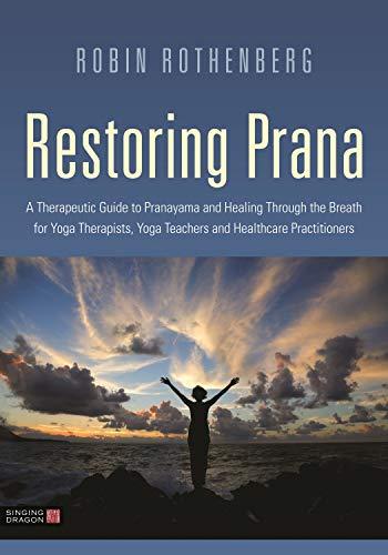Amazon.com: Restoring Prana: A Therapeutic Guide to ...