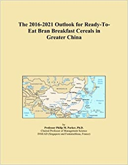 The 2016-2021 Outlook for Ready-To-Eat Bran Breakfast Cereals in Greater China