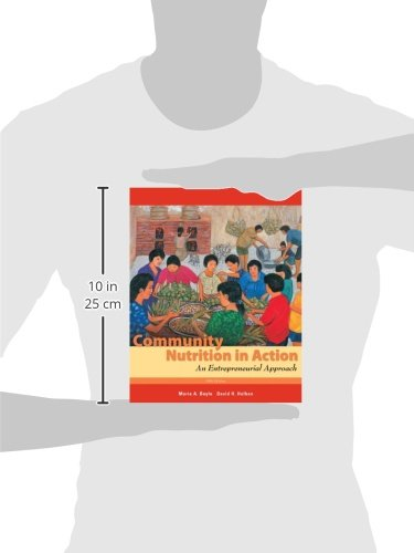 Community Nutrition in Action: An Entrepreneurial Approach (Available Titles Diet Analysis Plus)