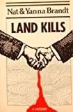 Land Kills, Nat Brandt and Yanna Brandt, 088150209X