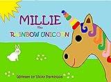 Millie the Rainbow Unicorn (Tales from Jardinara Book 1)