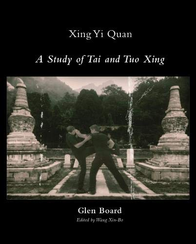 Xing Yi Quan: A Study of Tai and Tuo Xing