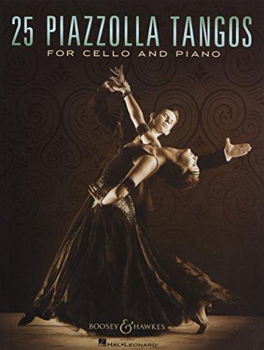 25 Piazzolla Tangos for Cello and Piano (Tango Piano Music)