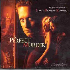A Perfect Murder (OST) by James Newton Howard (1998-06-15)