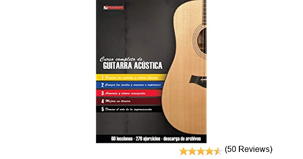 Curso completo de guitarra acústica: Método moderno de técnica y ...