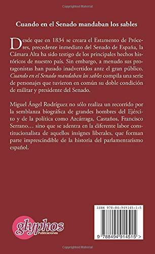 Cuando en el Senado mandaban los sables: Amazon.es: Rodriguez Gonzalez, Miguel Angel: Libros